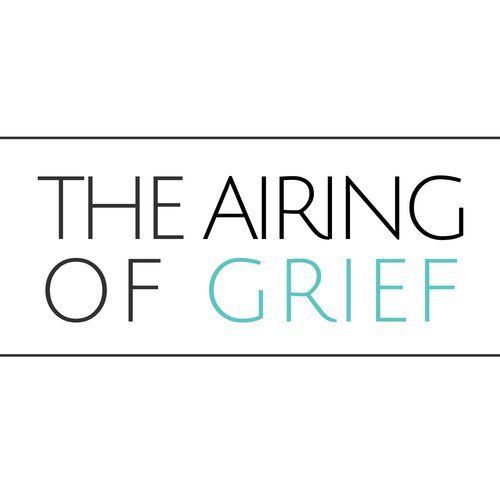 The Airing of Grief