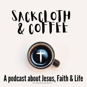 Sackcloth & Coffee